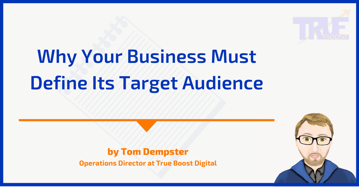 Business Must Define Its Target Audience