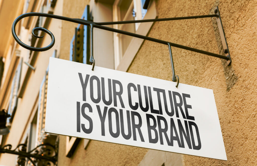 your culture is your brand sign