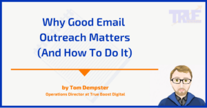 Why Good Outreach Matters (And How To Do It)